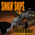 Buy the SINKIN' SHIPS - 'Mayday' CD